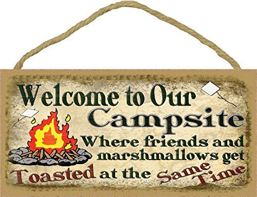 Welcome To Our Rolling Estate Camp Sign Made List Of Gift Ideas Rv Owners Will Be Crazy About Make Perfect