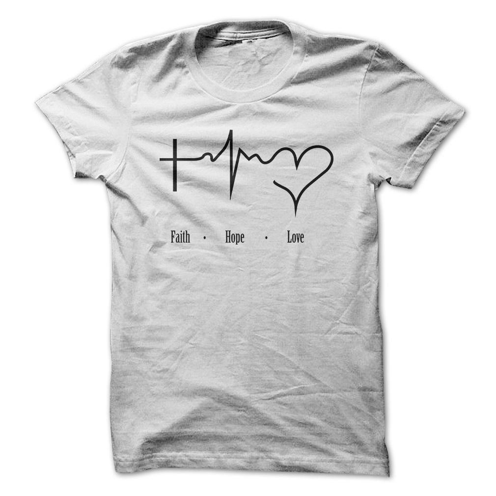 Design your own t shirt ebay - Faith Hope Love T Shirt Hoodie Sweatshirt