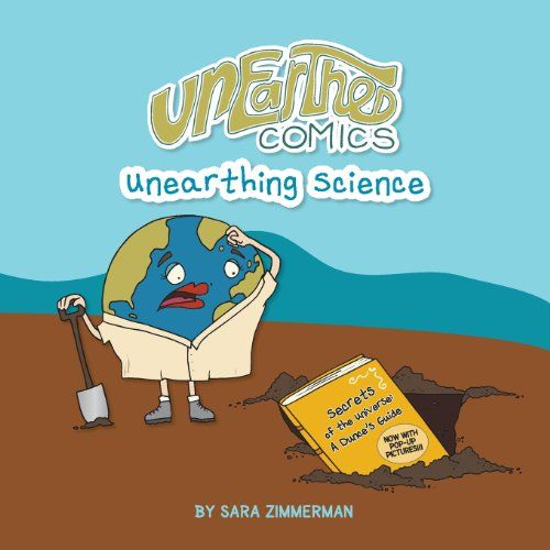 Unearthed Comics Unearthing Science Libro Infantil Libros Infantiles