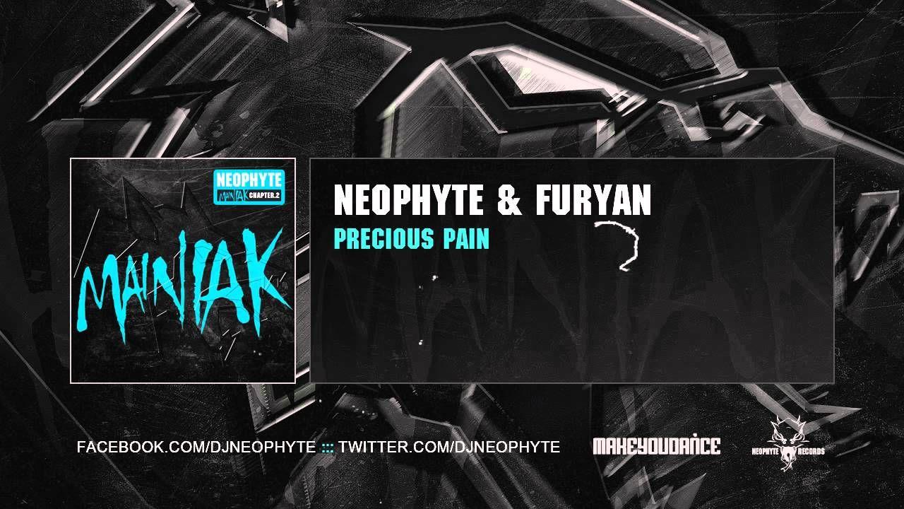 Neophyte & Furyan - Precious Pain