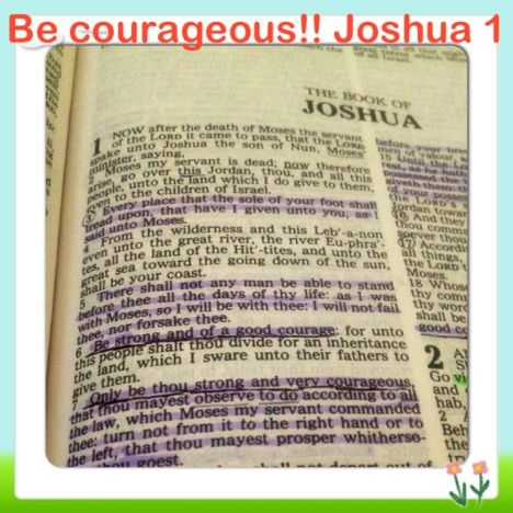 #AProverbsWife » Be Courageous http://aproverbswife.com/2012/08/be-courageous.html #Faith #Jesus