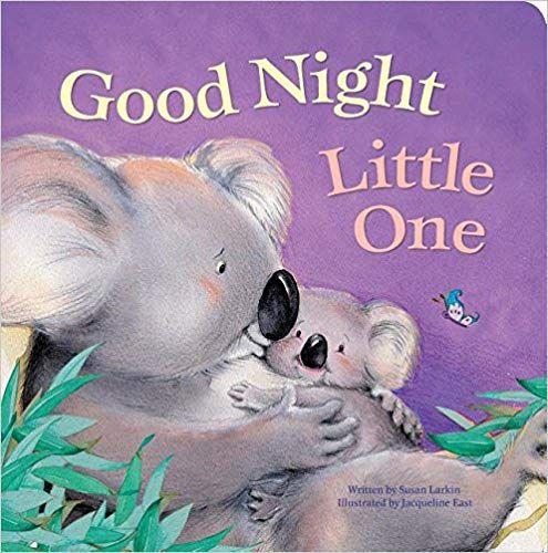 6f1c641b2999 Good Night Little One: Susan Larkin, Jacqueline East: 9781474890113: Amazon.com:  Books