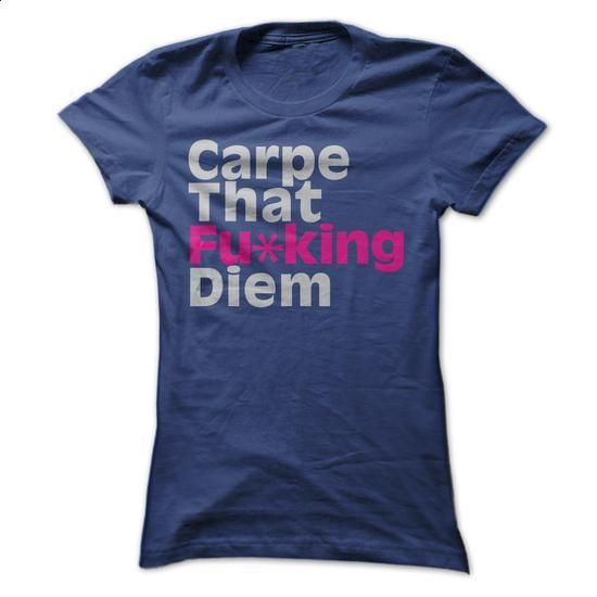Carpe Diem - design your own shirt #tshirt pattern #hoodie for teens