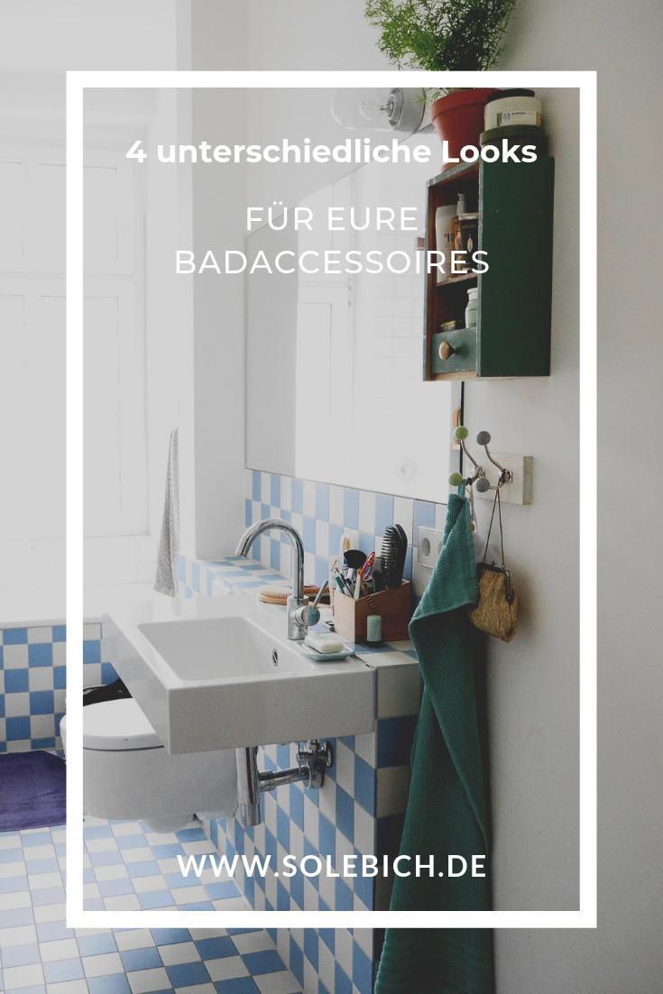 4 Unterschiedliche Looks Fur Eure Badaccessoires Badaccessoires Grosse Badezimmer Bad