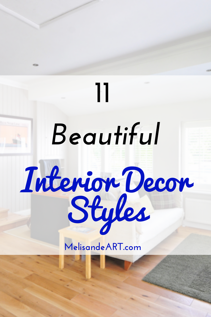 One of the most common questions that home decorators have is what is my interior decor style this post outlines eleven of the most popular interior