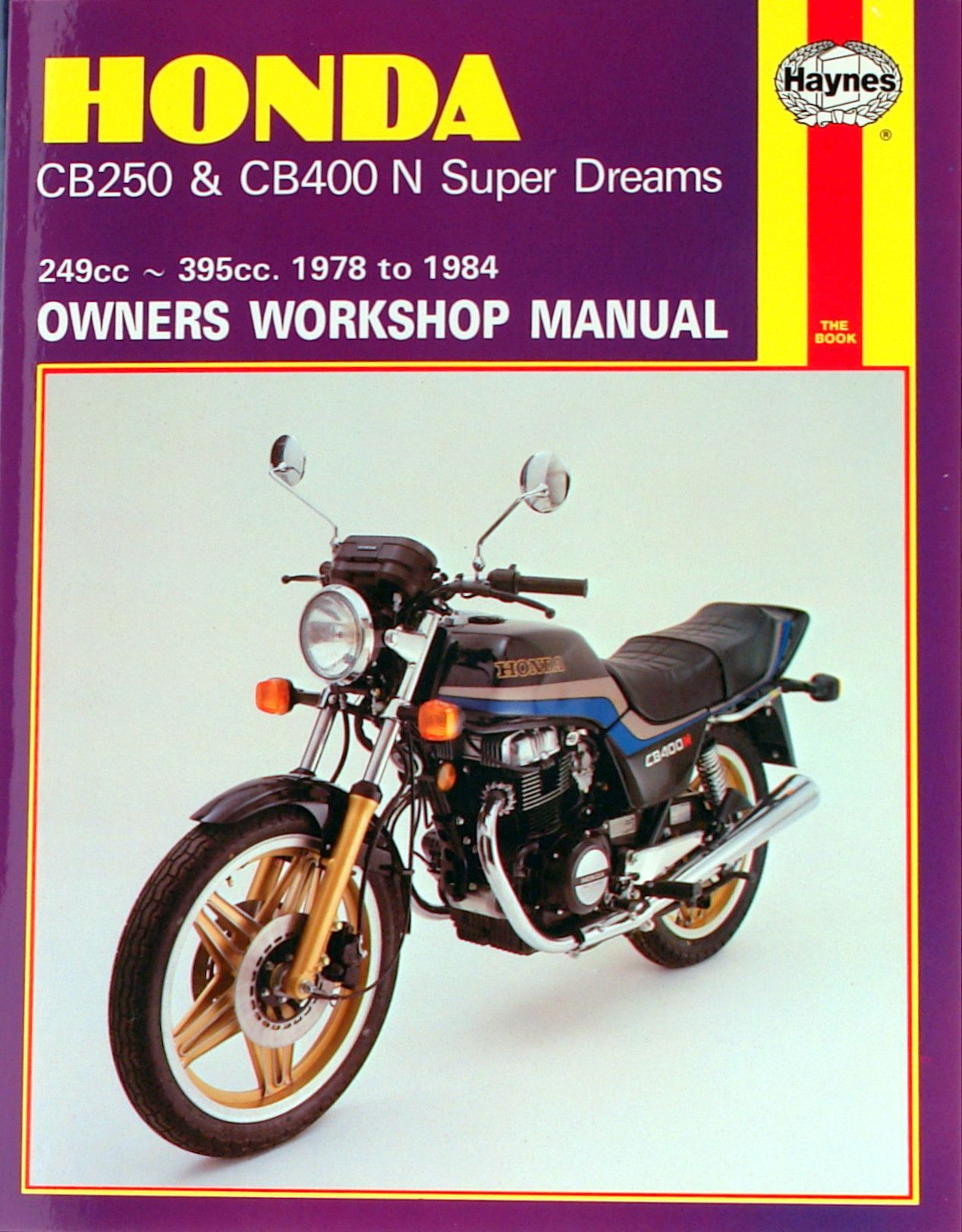 haynes m540 repair manual for 1978 84 honda cb250 and cb400 n super rh pinterest com Honda CB1000R 1978 Honda CB400
