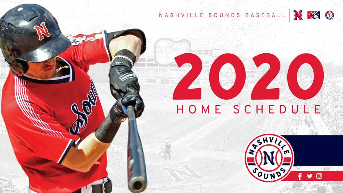 Nashville Sounds Release Home Schedule For 2020 With Images Nashville Oklahoma City Dodgers Iowa Cubs