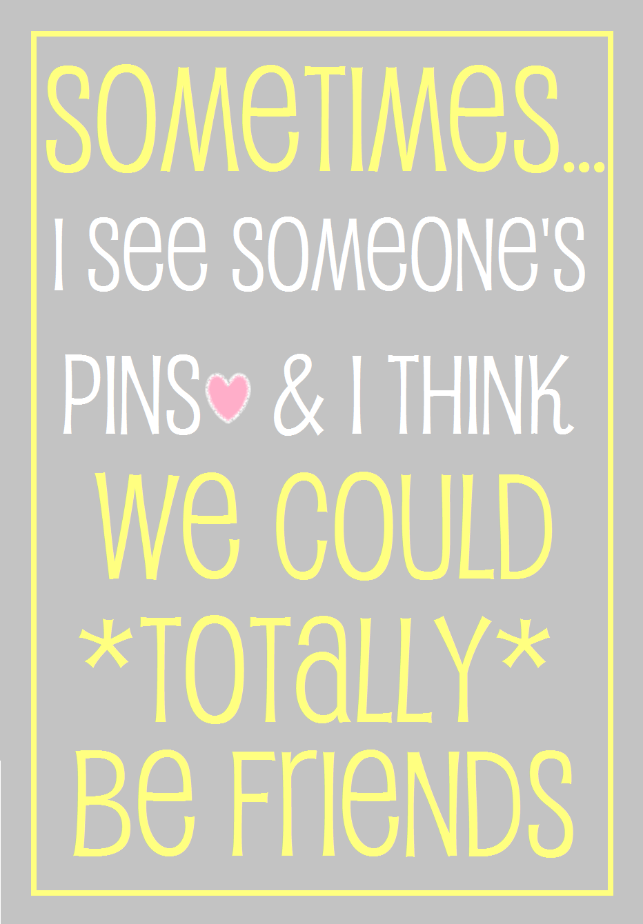 PLEASE PIN AS MANY PINS AS YOU LIKE FROM ANY OF MY BOARDS