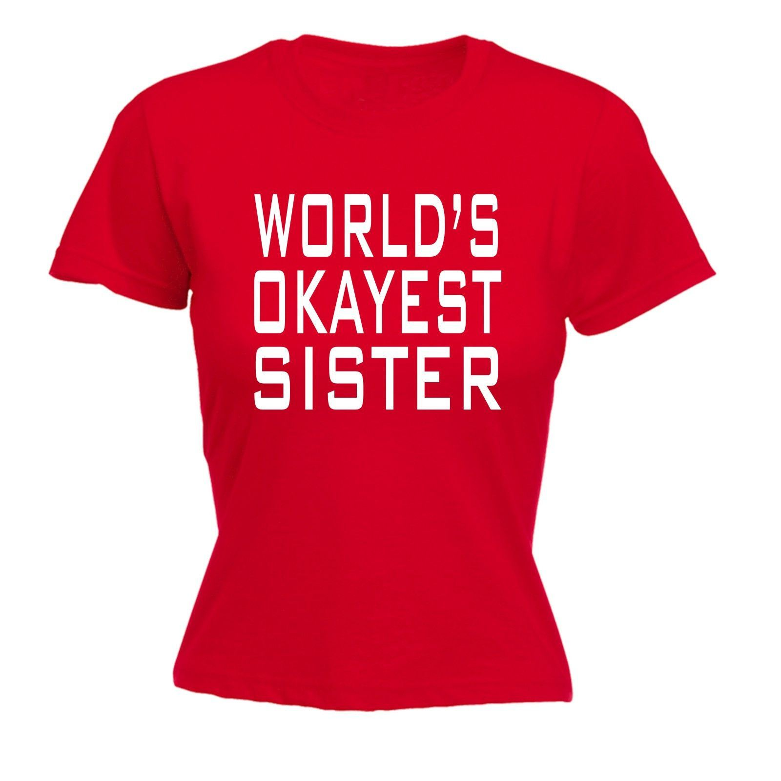 123t USA Women's World's Okayest Sister Funny T-Shirt