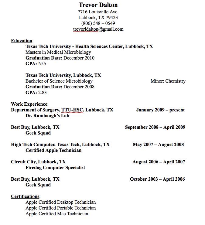 Desktop Technician Resume Example Trevor Dalton 7716 Louisville Ave Lubbock Tx 79423 806 548 0549 Trevorldalton Gmail Com Education Texas Tech Univers