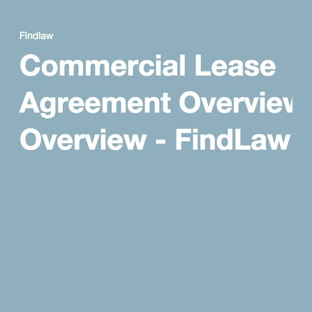 Commercial Lease Agreement Overview - FindLaw money - commercial lease agreements