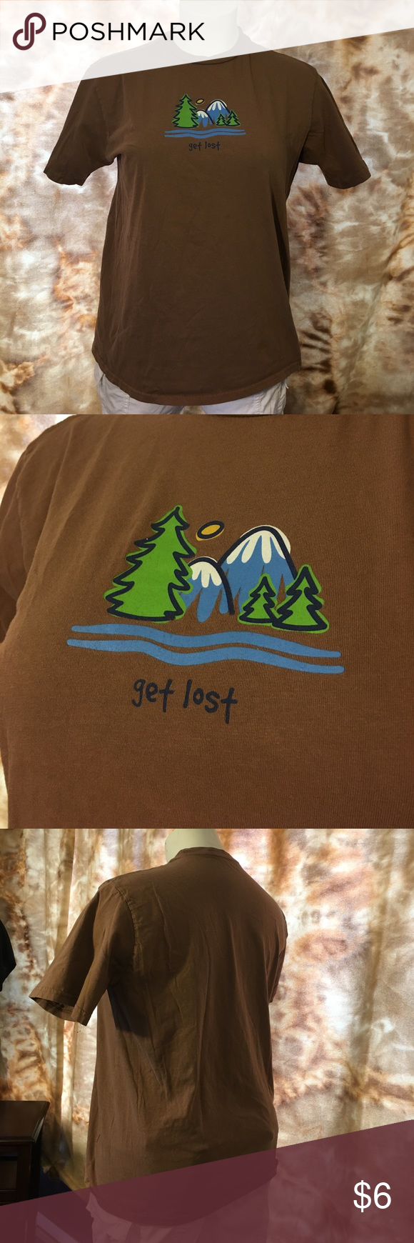 T shirt Cute hiking t-shirt with get lost logo on front. Brown with trees and mountains on front. Cotton. Worn once. postivitees Tops Tees - Short Sleeve