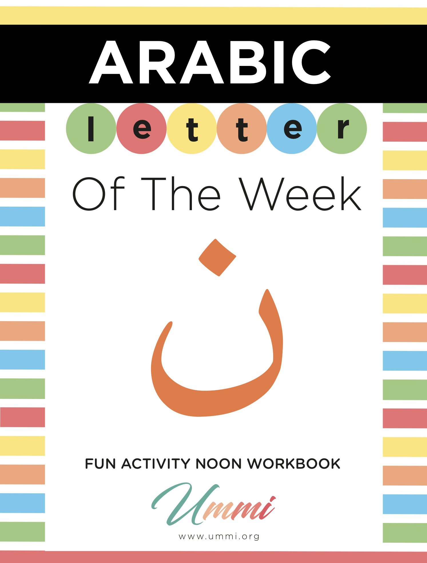 Enjoy The Free Colorful Letter Of The Week Noon Workbook