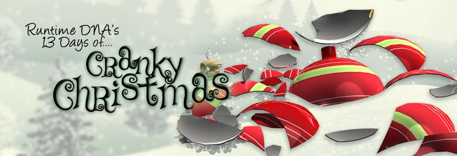 Runtime DNA Inc. Forums - 13 Days of Cranky Christmas ...