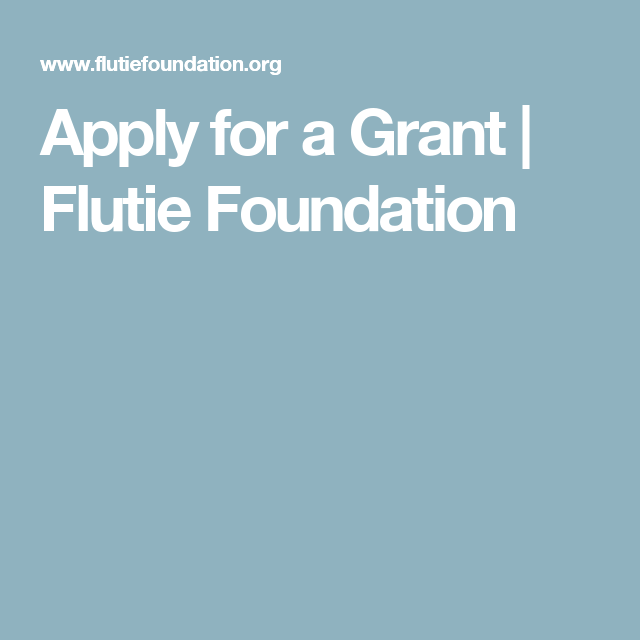 Apply For A Grant Flutie Foundation How To Apply Foundation Grants Grant