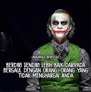 35 Gambar Meme Joker Dengan Kata2 Bijak Yang Keren Bijak Meme