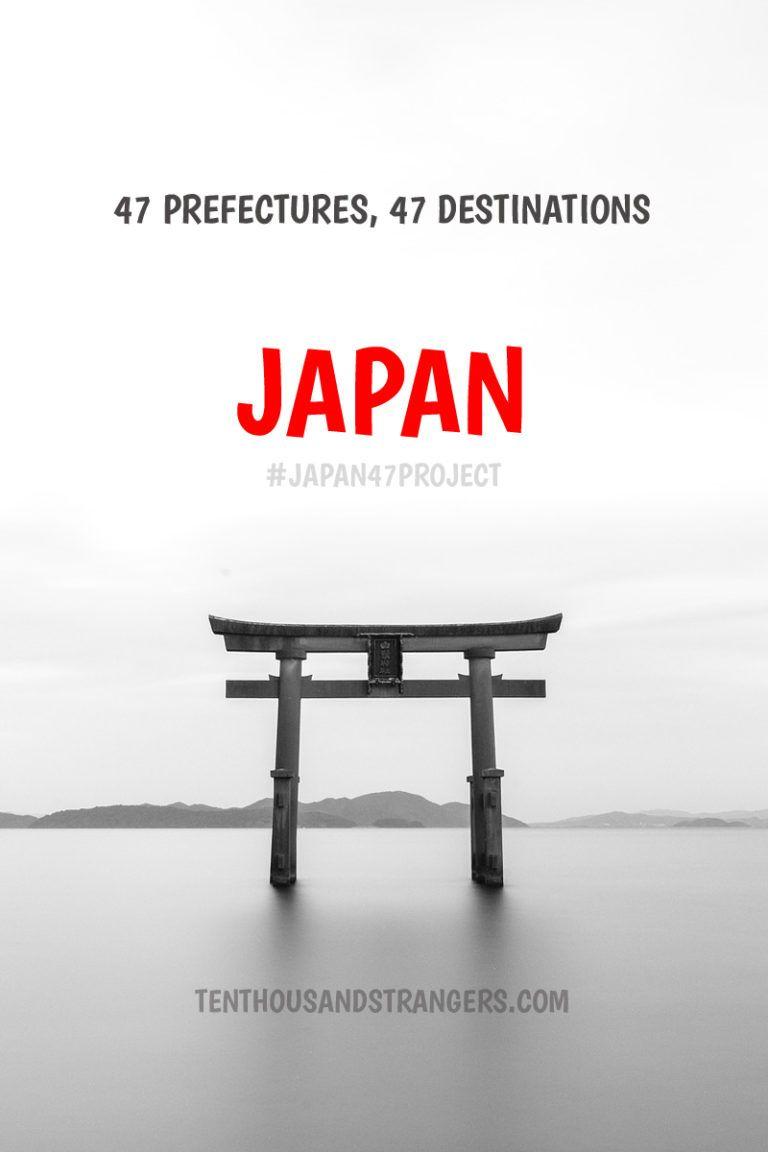#JAPAN47project: Travel Destinations Unique to Japan's 47 ...