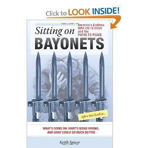Price: $16.99 - Sitting on Bayonets: America's Endless War on Terror and the Paths to Peace - TO ORDER, CLICK THE PHOTO