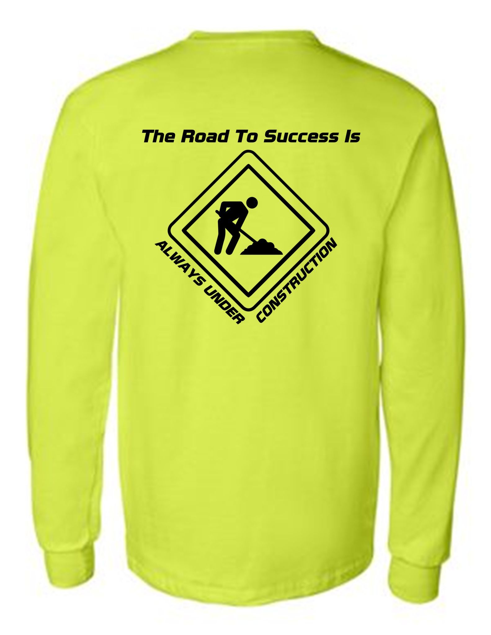 Road To Success Under Construction Safety Green Hi Vis