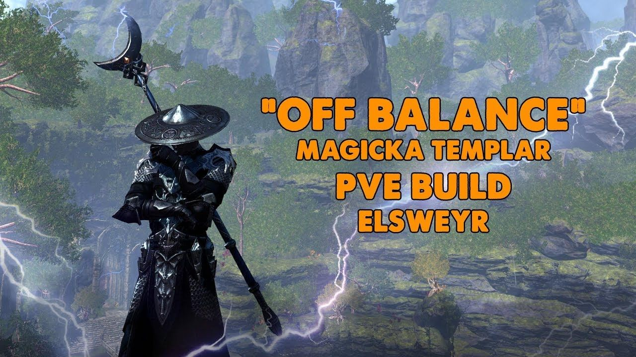 ESO Off Balance Magicka Templar PVE Build (Elsweyr