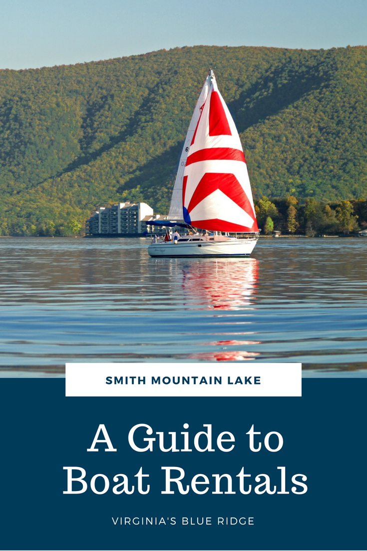 Guide To Boat Rentals At Smith Mountain Lake