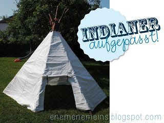 garten zelt aus bettlaken tipi f r gartenindianer aus. Black Bedroom Furniture Sets. Home Design Ideas