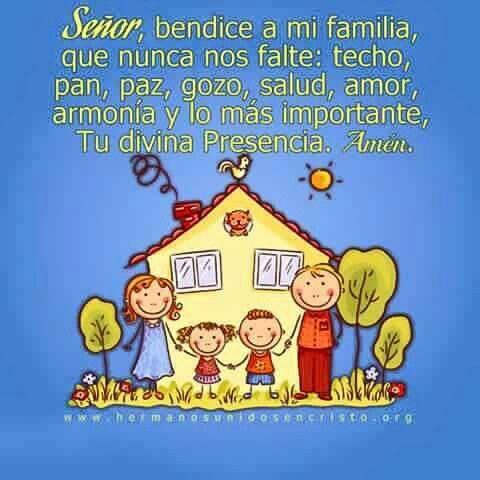 Señor,  bendice a mi familia. ...