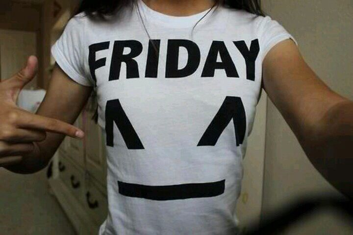 Friday. ♡