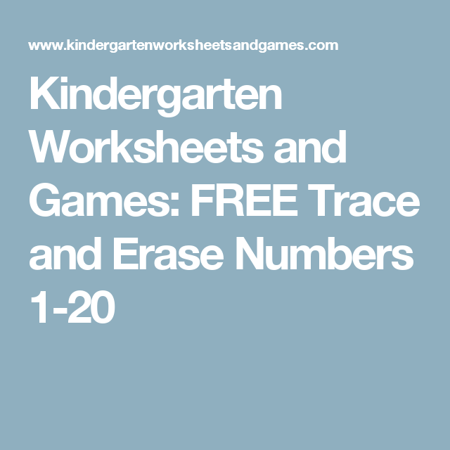 Kindergarten Worksheets and Games: FREE Trace and Erase Numbers 1-20 ...