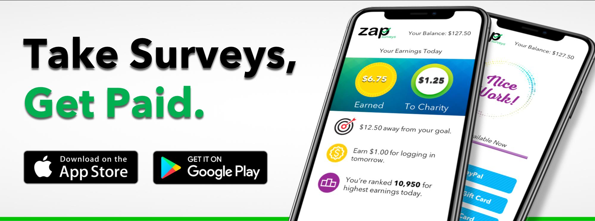 Zap Surveys Survey apps that pay, Apps that pay, Take