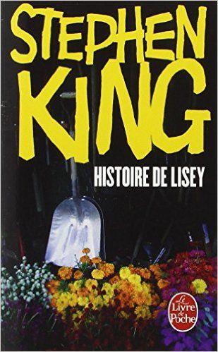 Amazon Fr Histoire De Lisey Stephen King Nadine Gassie Livres Stephen King Livres De Stephen King Livre