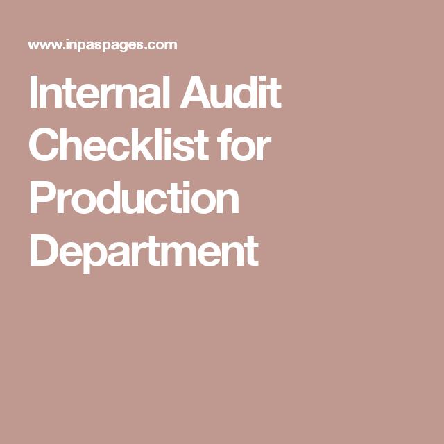 Internal Audit Checklist for Production Department | internal ...