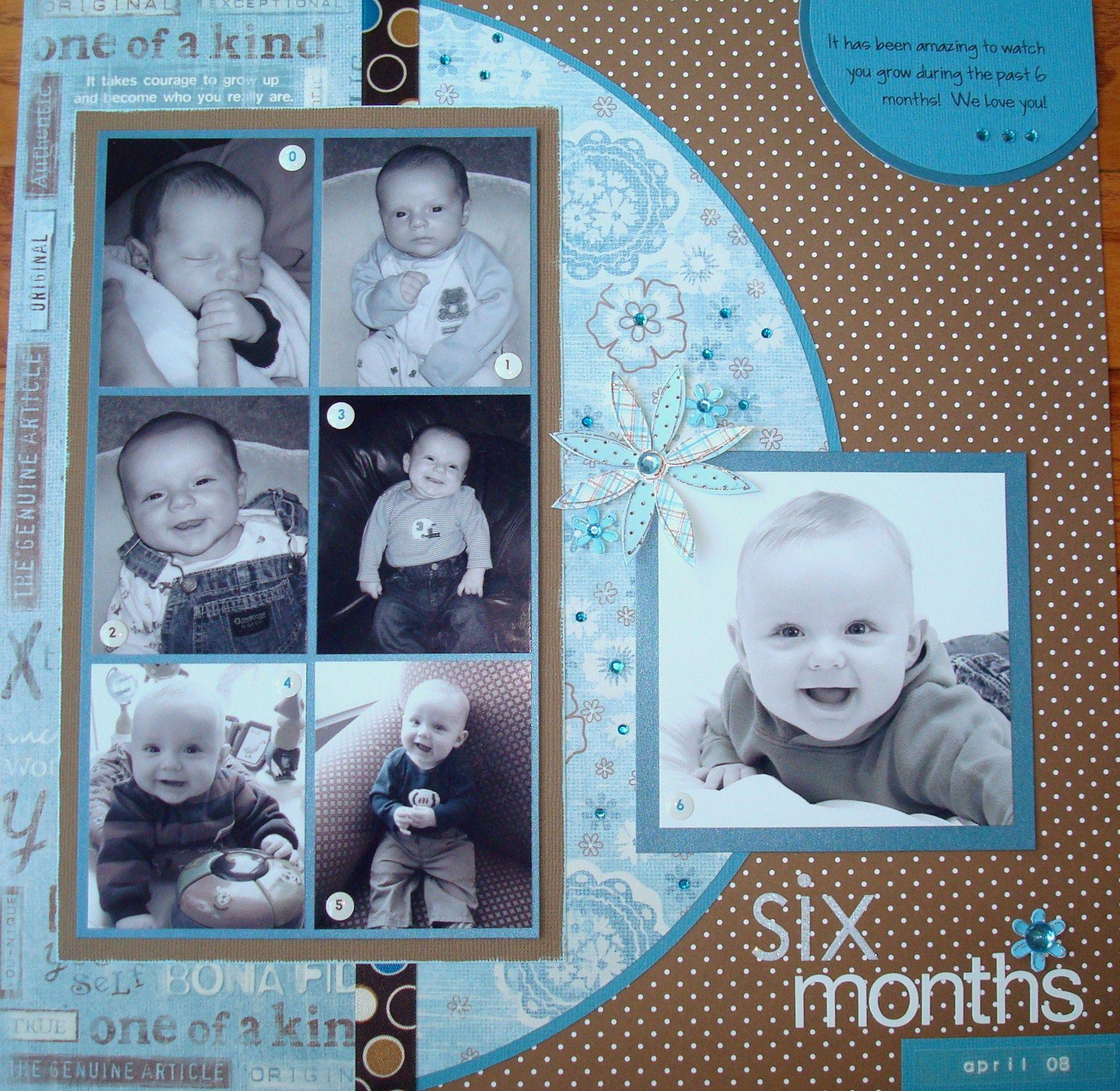 Scrapbook ideas baby milestones - 6 Months Love The Six Picures To Mark The Milestone Scrapbook Photosscrapbook Pagesscrapbooking Layoutsbaby