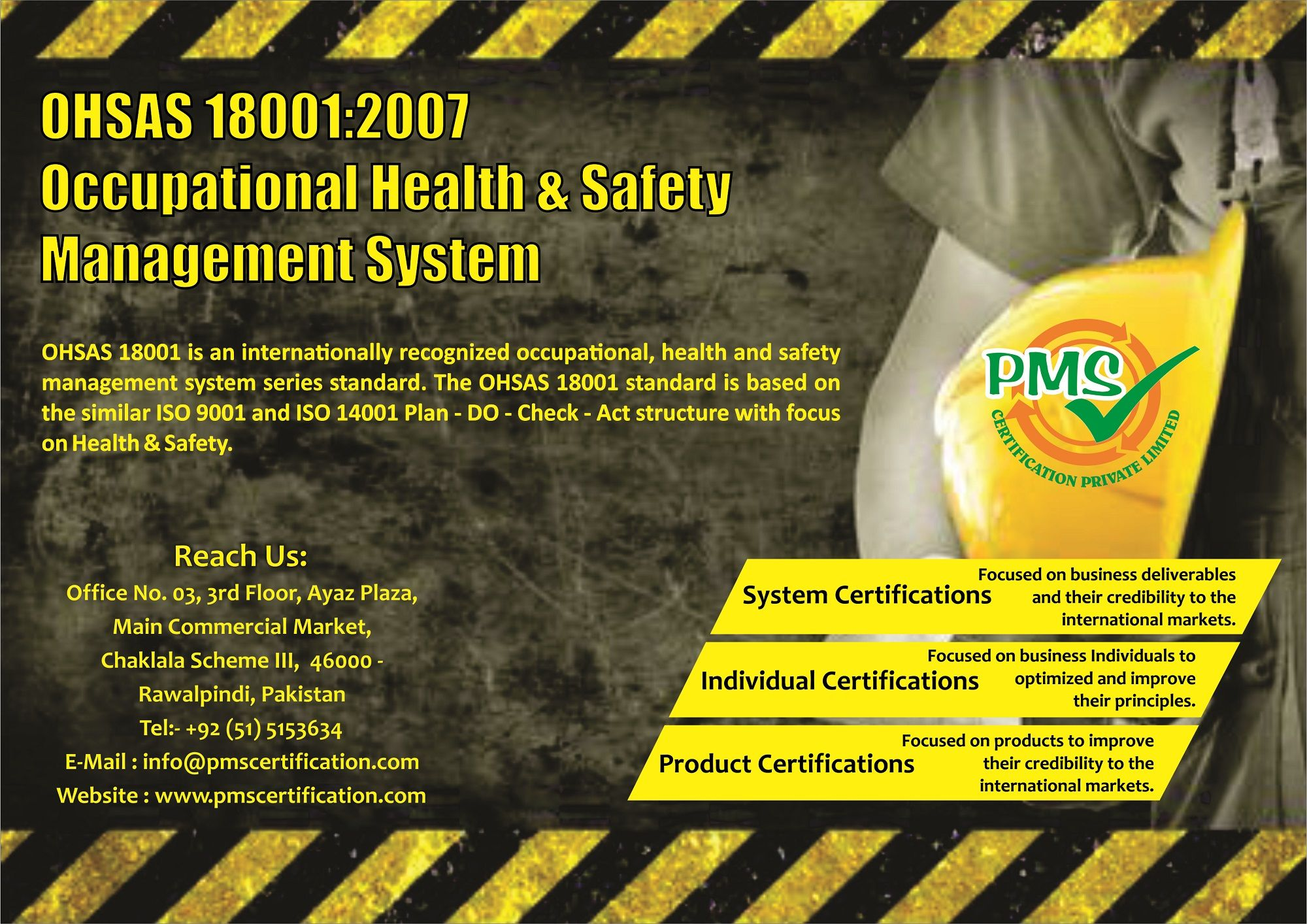 OHSAS 18001 is an internationally recognized occupational