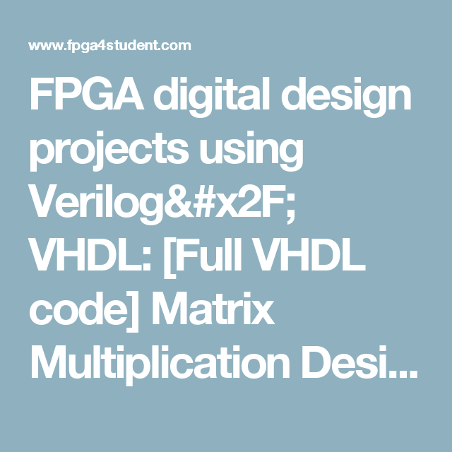 FPGA digital design projects using Verilog/ VHDL: [Full VHDL code