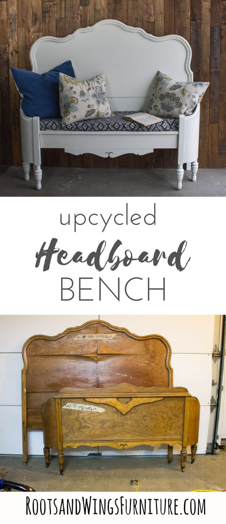Upcycled Headboard Bench  Roots Learn how to make a headboard bench Repurposing an old headboard View the tutorial here