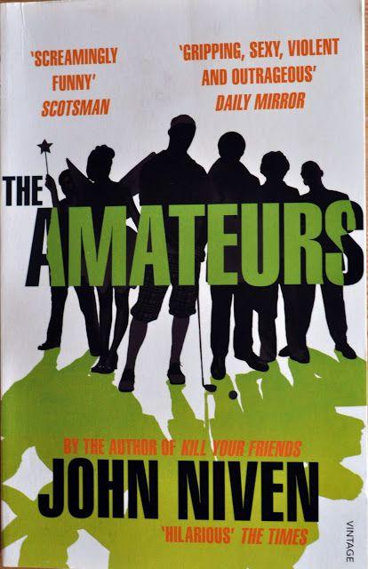 The Amateurs av John Niven