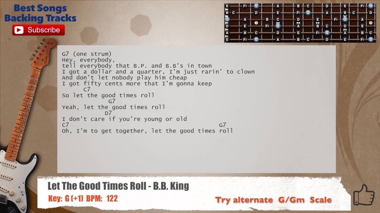 Let The Good Times Roll Bb King Guitar Backing Track With Chords