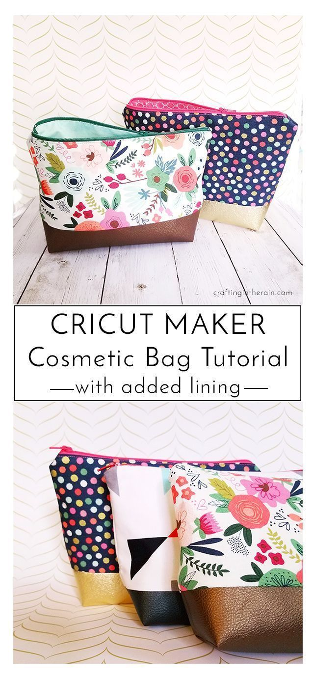 Cricut Cosmetic Bag Tutorial - Crafting in the Rain