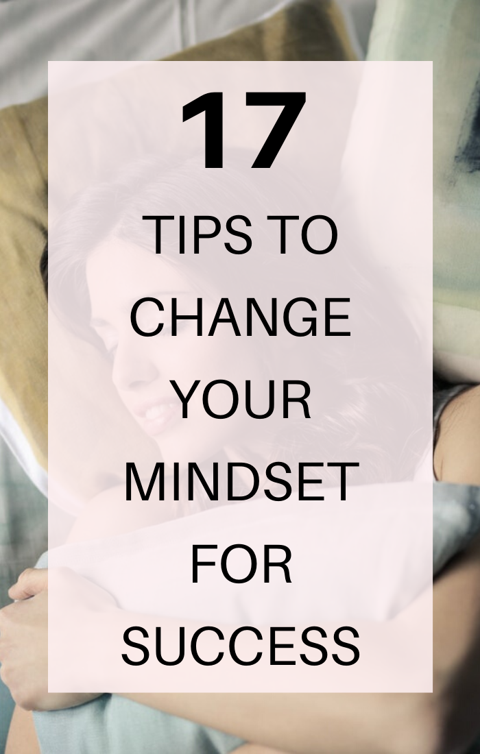 Here's how to change your mindset for success. These tips will help you get rid of any negativity, doubt or lack of confidence that often creep up to derail you from improving as a person, partner or entrepreneur. #mindset #selfdevelopment #selfimprovement #positivemindset