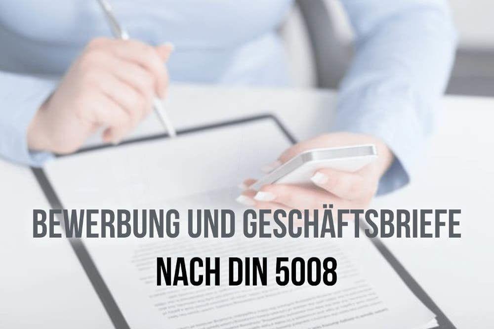 Bewerbung Nach Din 5008 Normen Regeln Anleitung Bewerbung Lebenslauf Vorlagen Word Bewerbung Anschreiben Muster