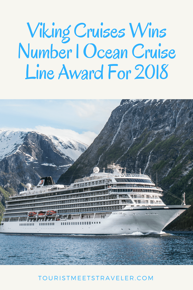 Viking Cruises Wins Number 1 Ocean Cruise Line Award For 2018 Tourist Meets Traveler Ocean Cruise Viking Cruises Viking Ocean Cruise