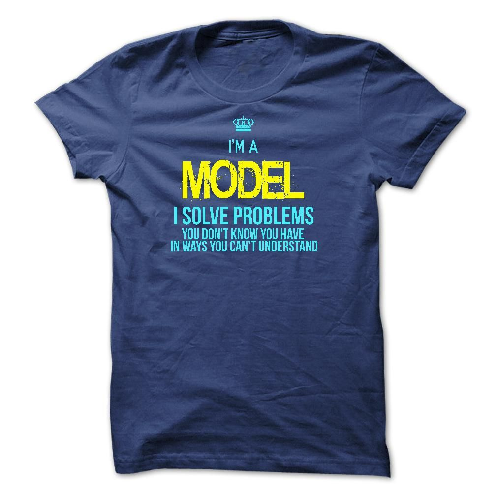 I am a MODEL T-Shirts, Hoodies. Check Price Now ==► https://www.sunfrog.com/LifeStyle/I-am-a-MODEL-28836903-Guys.html?41382