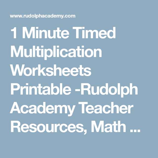 1 Minute Timed Multiplication Worksheets Printable -Rudolph Academy ...