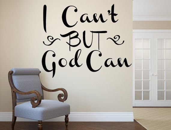 I cant but god can vinyl wall decal custom vinyl lettering sayings quote wall
