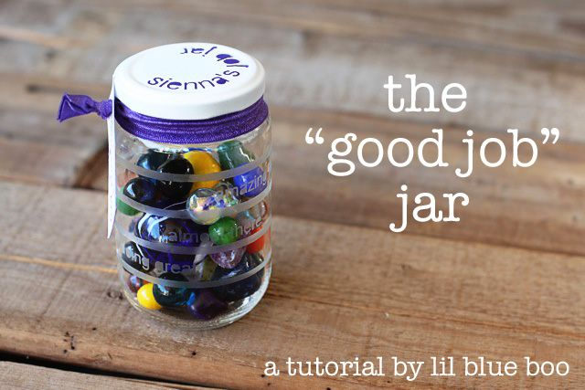 Good Job Jar I Like This Idea As An Alternative To A Job Chart For Little Kids That Can T Read Or Fill Out Their Ow Marble Jar Kids Behavior Reward Chart Kids