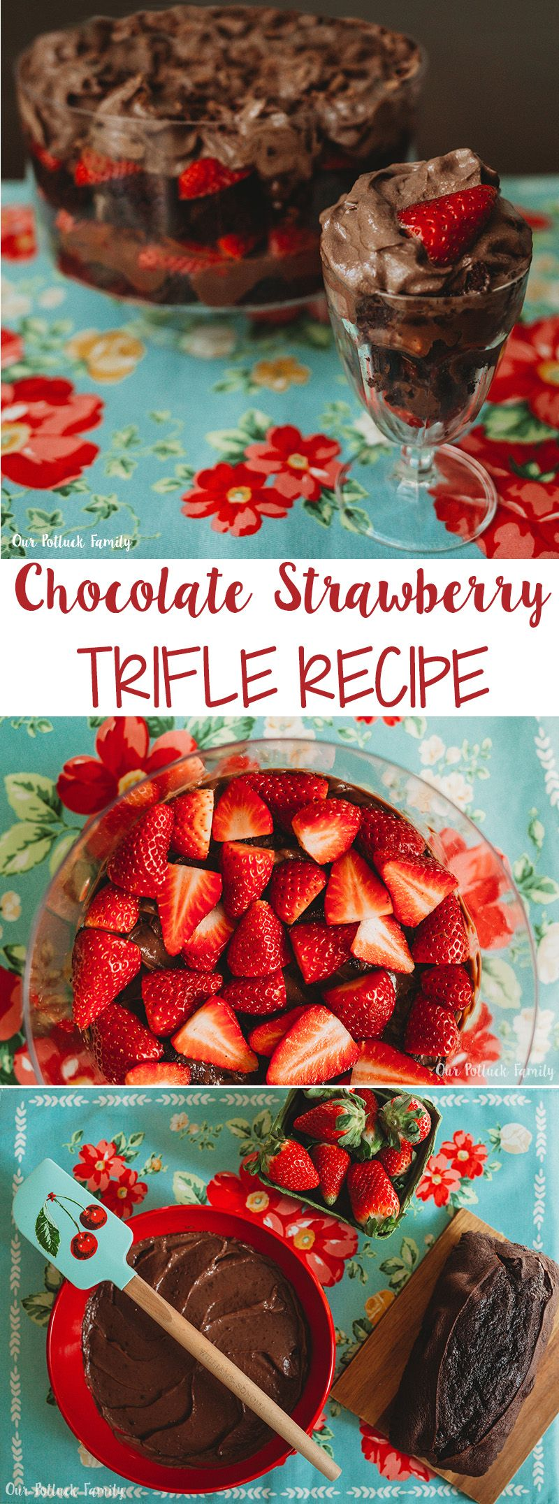 Chocolate Strawberry Trifle Dessert Recipe - Our Potluck Family