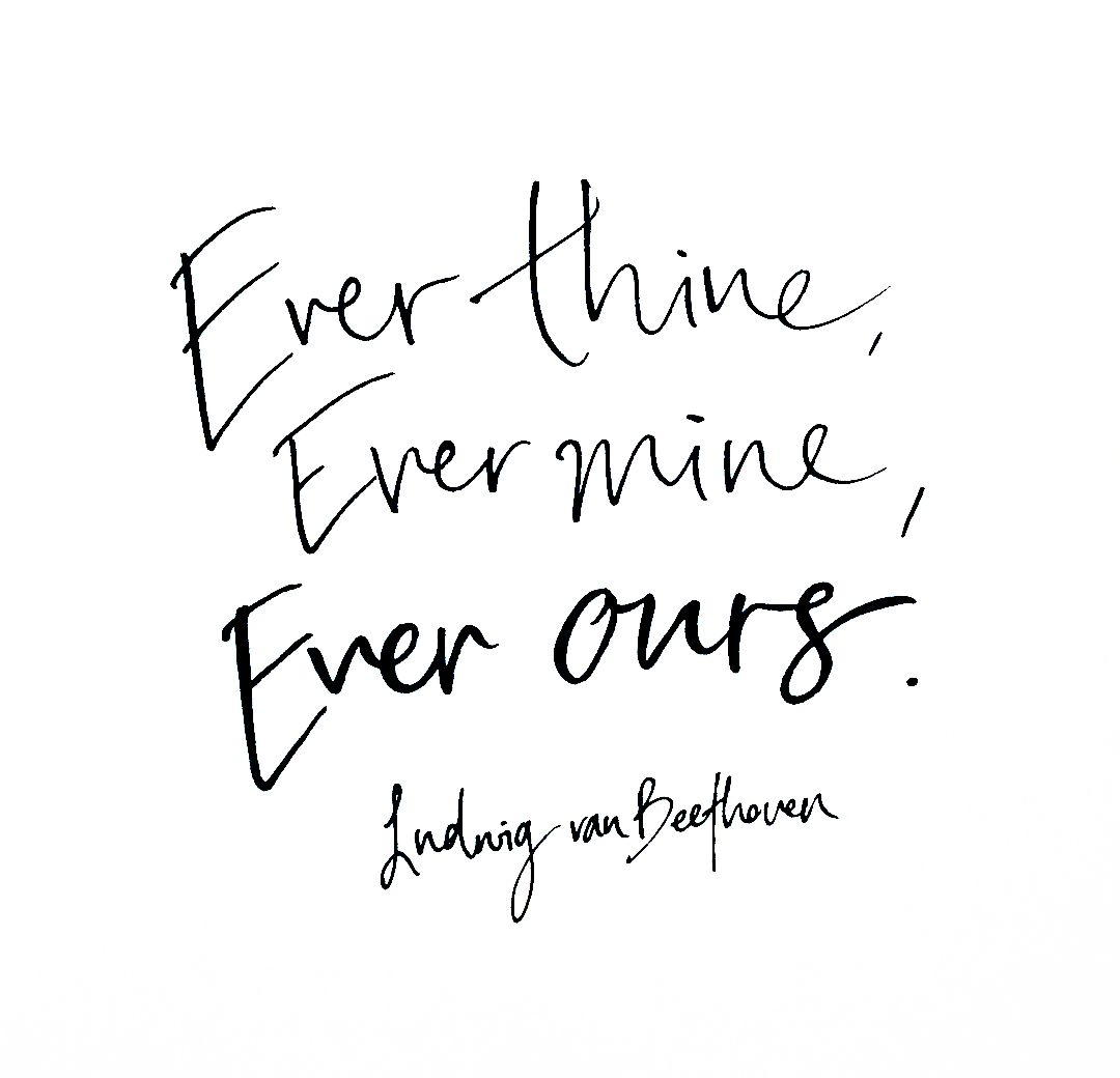 Ever thine ever mine ever ours beethoven