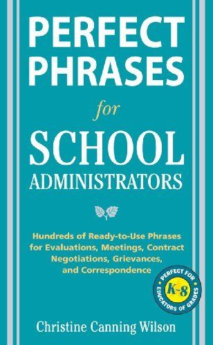 Perfect Phrases for School Administrators (Perfect Phrases Series - perfect phrases for resumes