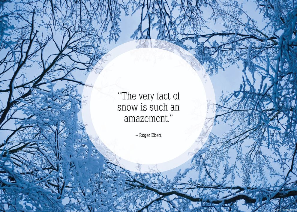 Community Post: 25 Beautiful Quotes About Snow  Quotes  Pinterest  Inspira...